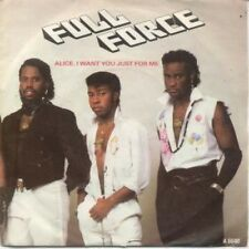 """FULL FORCE Alice I Want You Just For Me 7"""" VINYL UK Cbs 1985 B/w Alice Ecrof's"""