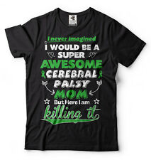 Awareness T-shirt Cerebral Palsy Mom T-shirt Mother mom Cerebral Palsy Tee Shirt