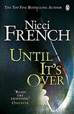 Until its Over, French, Nicci, Used; Very Good Book