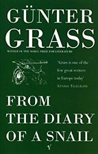 From The Diary Of A Snail, Gunter Grass, Used; Very Good Book