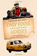 Only Fools and Horses: The Story of Britains Favourite Comedy, , Used; Very Good