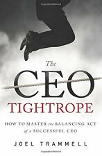 The CEO Tightrope How to Master the Balancing Act of a Successful CEO Anglais