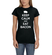 Keep Calm & Eat Bacon Pig Pork Breakfast Lovers Funny Womens T-Shirt Tee