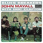 Blues Breakers With Eric Clapton (Remastered) John Mayall Audio CD