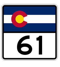 Colorado State Highway 61 Sticker Decal R1809 Highway Sign