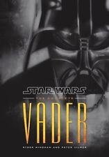 Star Wars: the Complete Vader by Peter Vilmur and Ryder Windham (2011,...