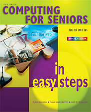 Computing for Seniors in Easy Steps by Sue Price (Paperback, 2005)