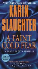 A Faint Cold Fear: A Grant County Thriller (Grant County Thrillers) Slaughter,