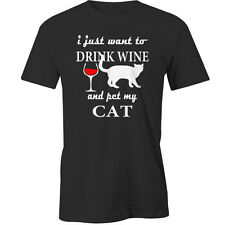I Just Want To Drink Wine And Pet My Cat T-Shirt Animal Alcohol cats