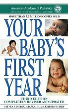 Your Baby's First Year : Third Edition by American Academy of Pediatrics Staff …