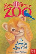 Zoe's Rescue Zoo: The Lonely Lion Cub by Amelia Cobb [Paperback]