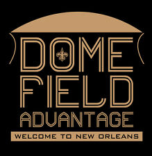 DOME FIELD ADVANTAGE shirt New Orleans Saints Mercedes Benz Superdome Brees NFL