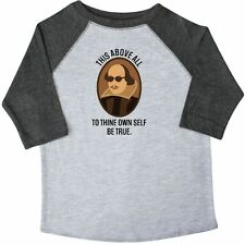 Inktastic To Thine Own Self Be True Shakespeare Toddler T-Shirt William Hamlet
