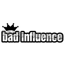 JDM Bad Influence Style C Crown Vinyl Sticker Decal - Choose Color