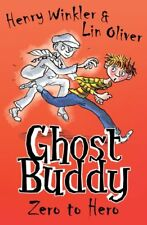 Ghost Buddy Zero to Hero by Lin Oliver, Henry Winkler (Paperback, 2012) Tween