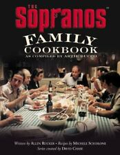 The Sopranos Family Cookbook : As Compiled by Artie Bucco by David Chase, Artie