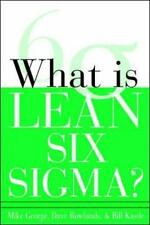 What is Lean Six Sigma Michael L. George, David Rowlands, Bill Kastle Paperback