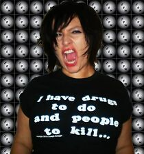 Drugs 2 do, people 2 kill - CRAZY BITCH MAGNET t-shirt