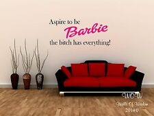 Adult Quotation Aspire to be Barbie Wall Sticker Wall Art