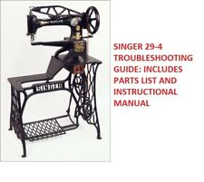 SINGER 29-4 SEWING MACHINE- REPAIR GUIDE W/ PART & INSTRUCTIONAL MANUALS