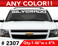 "CHEVY  "" SILVERADO "" WORD WINDSHIELD DECAL 46"" x 4"" ANY 1 COLOR"
