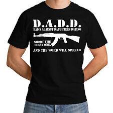 DADD Dad's Against Daughters Dating Farther Top Women Men Birthday T-Shirt *h46