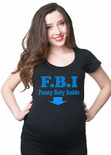 Pregnancy T-shirt FBI maternity Funny Pregnancy Tee shirt True maternity Tee