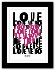 ❤ THE BEATLES - Love Me Do ❤ song lyrics typography poster art print A1 A2 A3 A4