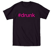 #drunk Hashtag Neon Pink Party Beer Drinking St. Patty's celfie Humor Mens Shirt