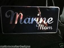 Marine Mom Marine Corps License Plate All Mirror Plate & Chrome Vinyl Colors