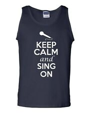 Keep Calm And Sing On Music Song Humor Novelty Statement Graphics Adult Tank Top