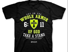 Put On The Whole Armor Of God Take A Stand Ephesians 6:11 Christian T-Shirt