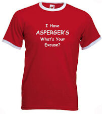 7b. Aspergers Adults T-shirts - I Have Aspergers, What's Your Excuse?
