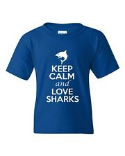 Keep Calm And Love Sharks Fish Novelty Statement Youth Kids T-Shirt Tee
