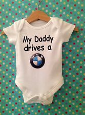 MY DADDY DRIVES A BMW BABY VEST