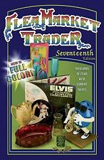 Flea Market Trader : Thousands of Items with Current Values (2008, Paperback,...