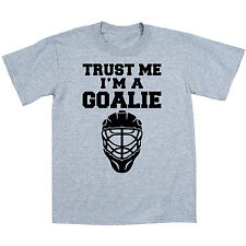 Trust Me I'm A Goalie Funny Ice Hockey Mask Sport Novelty Humor - Mens T-Shirt