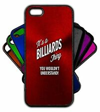 It's a BILLIARDS Thing You Wouldn't Understand! Phone Tablet Case Apple Samsung