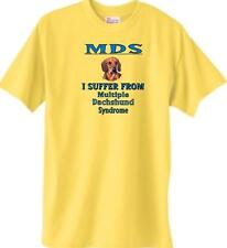 MDS I Suffer From Multiple Dachshund Syndrome Dog T-Shirt Yellow - 5 Colors