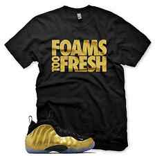 New Metallic Gold Foams Too Fresh T Shirt Inspired By Nike Gold Foamposite Pro