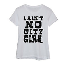 I Ain't No City Girl Cowboy Boots Cowgirl Western Wear Novelty - Womens T-Shirt
