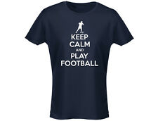 Keep Calm And Play Football Funny Womens T-Shirt (12 Colours)