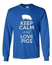 Long Sleeve Adult T-Shirt Keep Calm And Love Pigs Meat Boar Pork Hog Animals