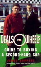 Deals on Wheels: Guide to Buying a Secondhand Car by James Ruppert (Paperback, 1