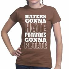 Haters Gonna Hate Potatoes Gonna Potate Ladies Women T shirt - Funny Slogan Gift