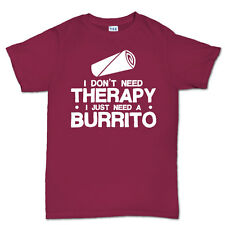 Burrito Therapy Mexican Mexico Food T shirt - Funny Joke Tee T-shirt