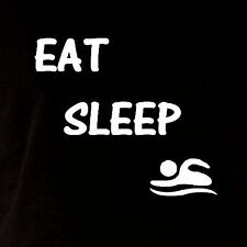 Eat sleep swim birthday t shirt humor party funny cool crazy sport athlete tee