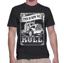 T Shirt How We Roll S Dad Gift Tee Funny Truck V Trucker Humor Father Mens New L