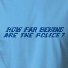 Funny T-shirt How Far Behind The Police Cops Don't Like This police scanner