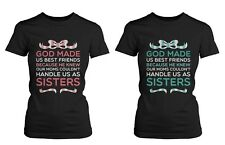 Cute Best Friend Shirts - God Made Us Best Friends BFF Quote T-Shirts